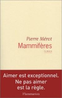 Mammifères - Prix de Flore 2003