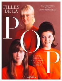 Les filles de la pop, Françoise, Sylvie, France et les autres