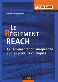 Le règlement REACH