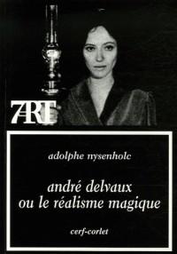 André Delvaux ou le réalisme magique