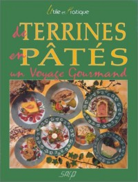 De terrines en pâtes, un voyages gourmand