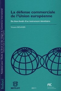 Defense Commerciale de l'Union Europeenn
