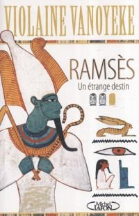 Ramsès : Un étrange destin