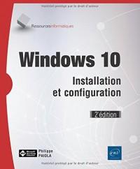 Windows 10 - Installation et configuration (2e édition)
