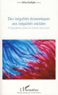 Des inégalités économiques aux inégalités sociales : Propositions pour un monde plus juste