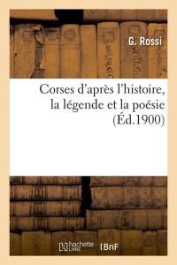 Corses d Après l Histoire  ed 1900