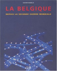 La Belgique depuis la Seconde Guerre mondiale