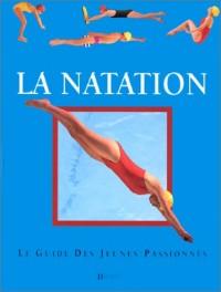 Le guide du jeune passinne : la natation