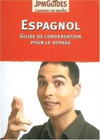 Espagnol. Guide de conversation pour le voyage