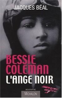 Bessie Coleman, l'ange noir
