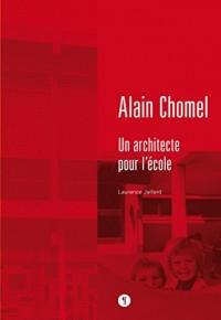 Alain Chomel : Un architecte pour l'école