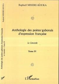Anthologie (t4) des poetes gabonais d'expression française - la concorde