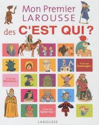Mon Premier Larousse des C'est Qui ?