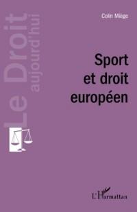 Sport et droit européen