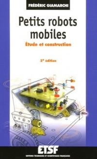 Petits robots mobiles : Etude et construction