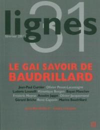 Lignes, N° 31 : Le gai savoir de Baudrillard