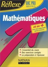 Réflexe : Mathématiques, Bac Pro industriel