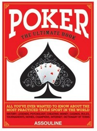Poker : The Ultimate Book
