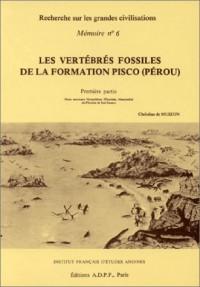 Mémoire, numéro 6 : Les vertébrés fossiles de la formation Pisco (Pérou), tome 1 : Deux nouveaux Monachinae (Phocidae, Mammalia) du Pliocène de Sud-Sacaco
