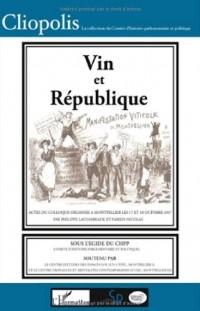 Vin et République : 1907-2007