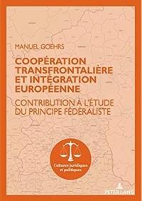 Coopération transfrontalière et intégration européenne : Contribution à l'étude du principe fédéraliste