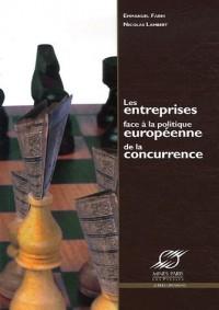 Les entreprises face à la politique européenne de la concurrence