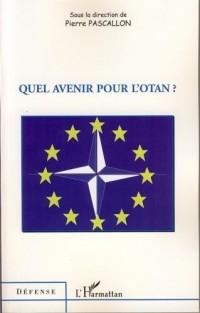 Quel avenir pour l'OTAN?