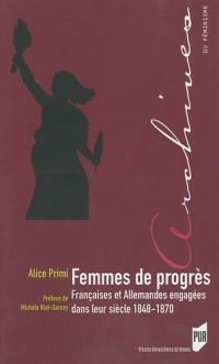 Femmes de progrès : Françaises et Allemandes engagées dans leur siècle 1848-1870