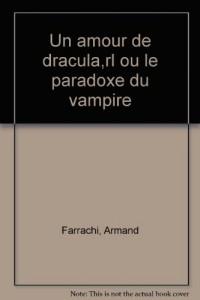 Un amour de dracula ou le paradoxe du vampire