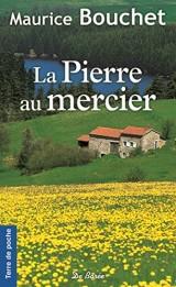 La Pierre au Mercier [Poche]
