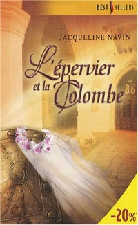 L'épervier et la Colombe
