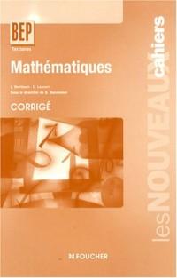 Mathémathiques BEP Tertiaires 2e professionnelle et Tle : Corrigé