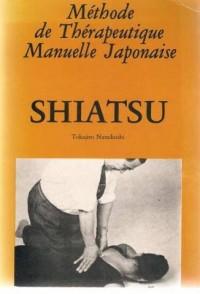 Méthode de Thérapeutique Manuelle Japonaise. Shiatsu