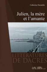 Julien, la mère et l'amante