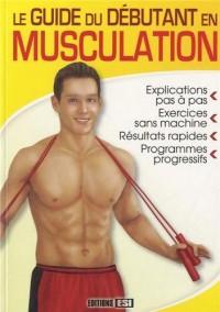 Le guide du débutant en musculation