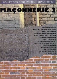 Maçonnerie (Tome 2-Mortiers, murs, isolations, cloisons)