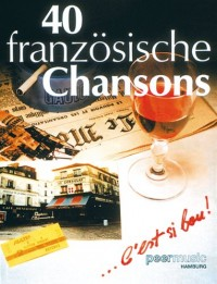 40 Französische Chansons. Partitions pour Piano et Chant(Symboles d'Accords)