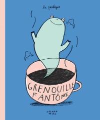 Grenouille Fantôme