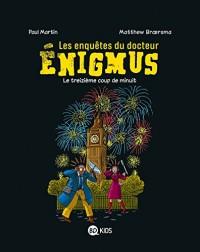 Enigmus 3 - Le treizième coup de minuit