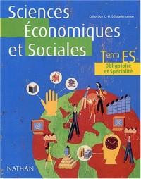 Sciences Économiques et Sociales, terminale, Bac ES (Enseignement obligatoire et spécialité)