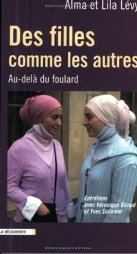 Des filles comme les autres : Au-delà du foulard