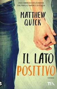 Il lato positivo