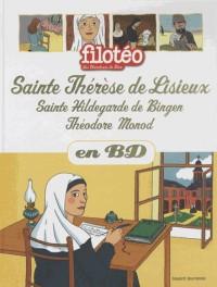 Ste Therese de l'Enfant Jesus, Theodore Monot en BD T25