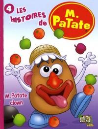 Les histoires de M. Patate, Tome 4 : M. Patate clown