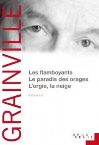 Les Flamboyants Le Paradis des orages L'Orgie, la Neige