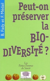 Peut-on préserver la bio-diversité ?