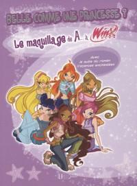 Belle comme une princesse ? : Le maquillage de A... à Winx