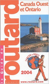 Guide du Routard : Canada ouest 2004
