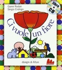 Gallucci: CI Vuole UN Fiore + CD (Small Board Book)