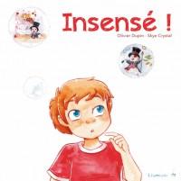 Insense !